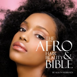 Afro Hair and Beauty Bible