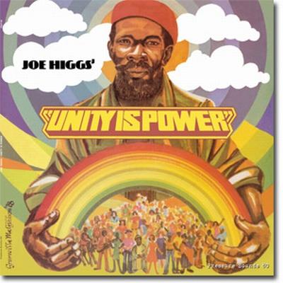 Joe Higgs Unity is Power