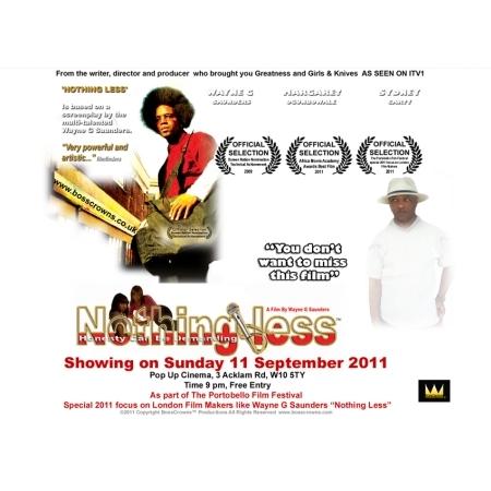 Nothing Less Wayne Saunders Film