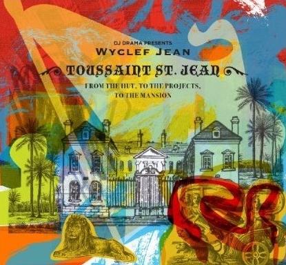 Wyclef Jean - Toussaint St Jean