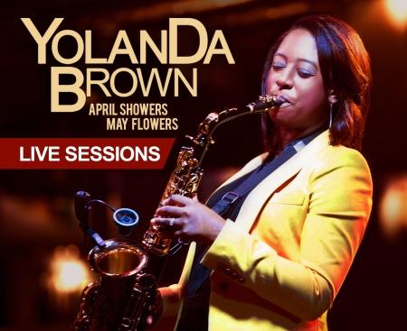Yolanda Brown Live Sessions
