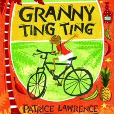 Granny Ting Ting by Patrice Lawrence