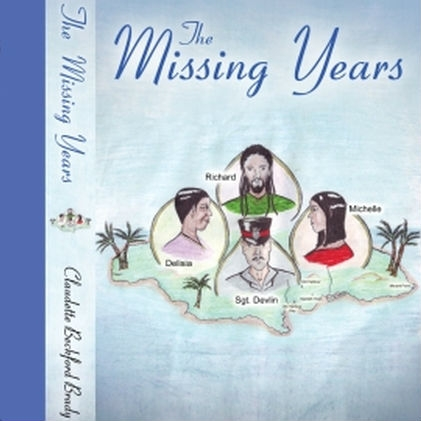 The Missing Years by Claudette Beckford Brady