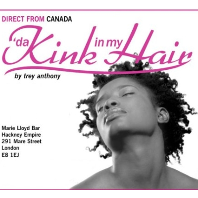 Da Kink in my Hair Theatre Production