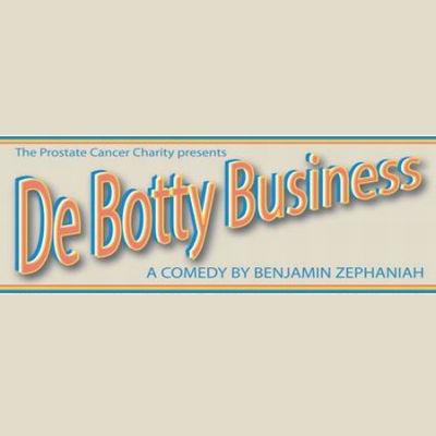 De Botty Business Theatre Production