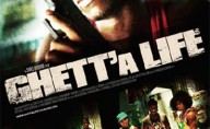 Ghett'a life movie