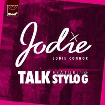 Jodie Connor ft Stylo G Talk