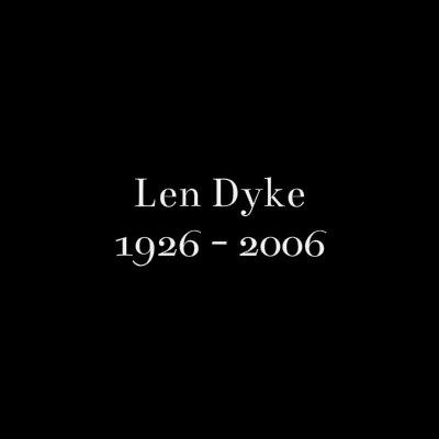Len Dyke 2006