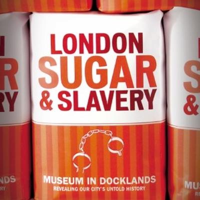 London Sugar Slavery Exhibition