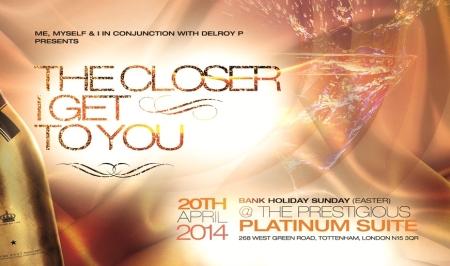 The Closer I Get To You April 2014