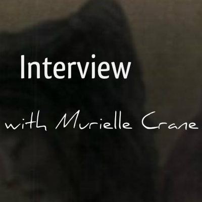 Murielle Crane interview