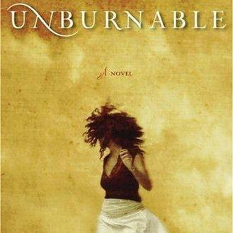 Unburnable by Marie Elena John