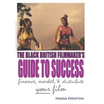 Black Filmmakers Guide Nadia Denton