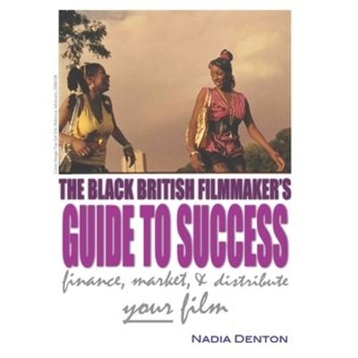 Black Filmmakers Guide Nadia Denton