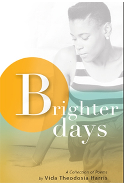 Brighter Days Vida Theodosia Harris