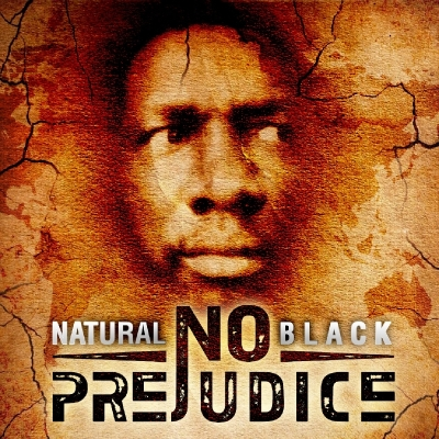 Natural Black No Prejudice Album