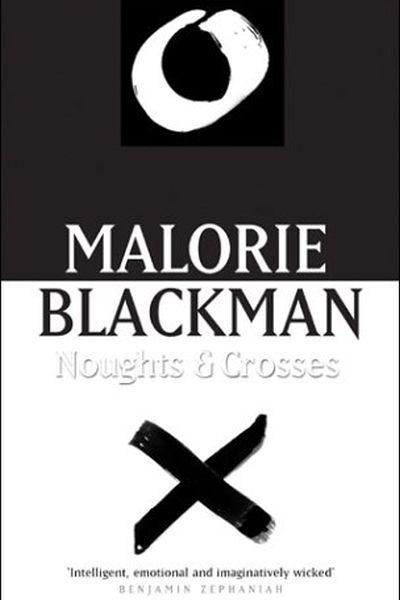 Noughts Crosses Malorie Blackman