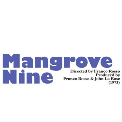 Mangrove Nine Documentary