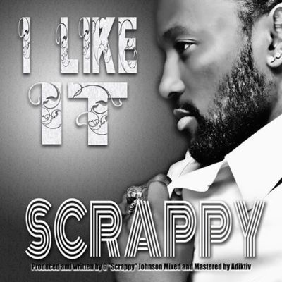 Scrappy I Like it Single