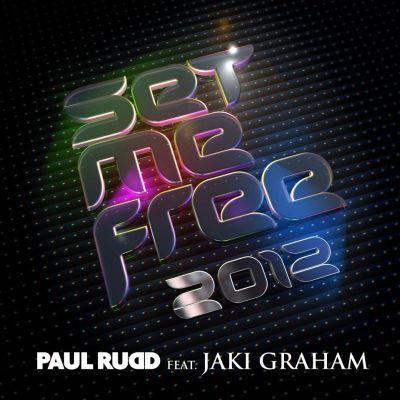 Set Me Free DJ Paul Rudd Jaki Graham