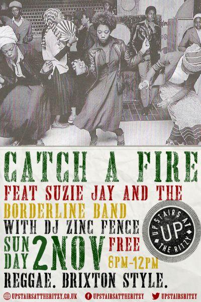 Catch A Fire Nov 2014