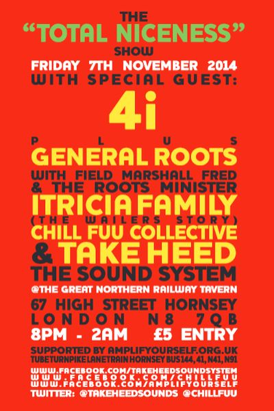Take Heed Sound System Niceness Show