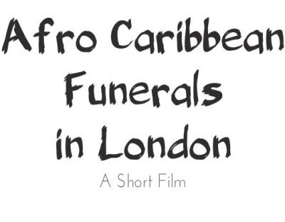 Short Film on Afro Caribbean Funerals in London