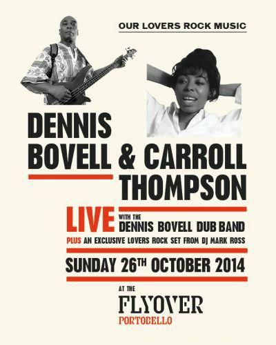 Dennis Bovell Carol- Thompson