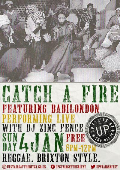 Catch A Fire Babilondon