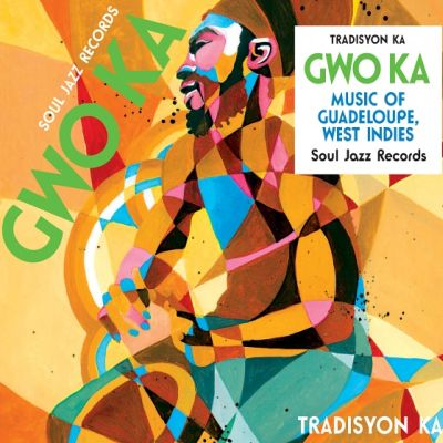 Soul Jazz Records Gwo Ka
