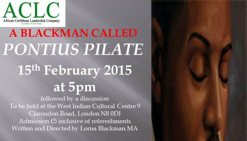 A Blackman Called Pontius Pilate heatre