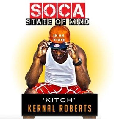 Kerna Roberts Soca State of Mind