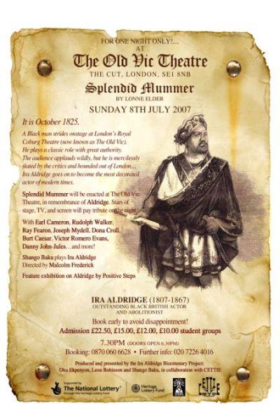 Splendid Mummer Ira Aldridge theatre