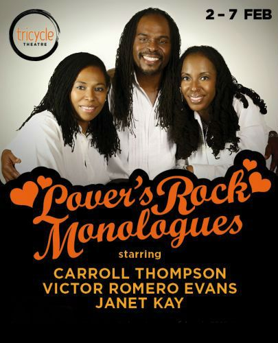 Tricycle Theatre Lover Rock Monologues