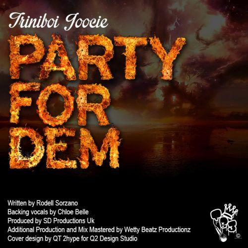 Trini Boi Joocie Party for Dem