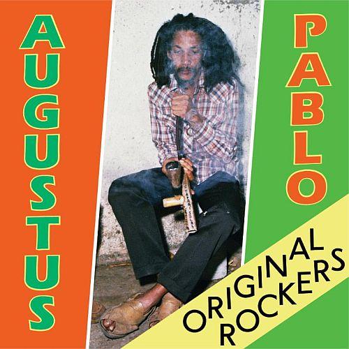 Augustus Pablo Original Rockers