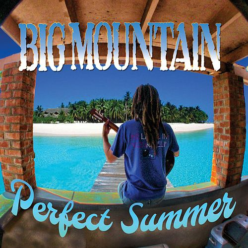Big Mountain Perfect Summer