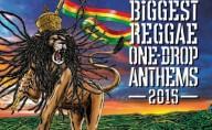The Biggest Reggae One Drop Anthems