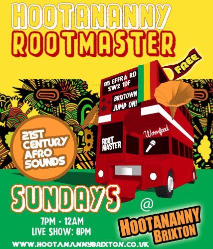 Brixton Hootananny Rootmaster Reggae Sundays