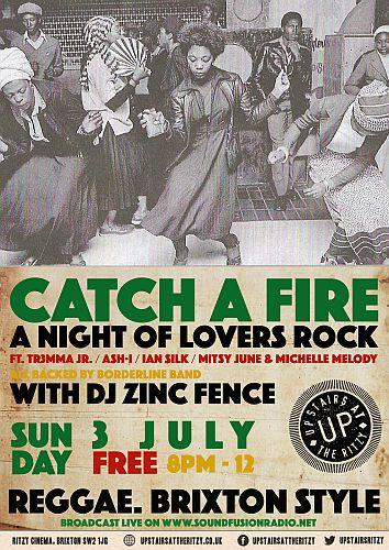 Catch A Fire July 2016