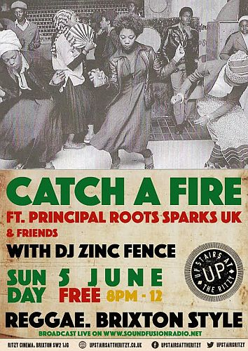 Catch A Fire June 2016