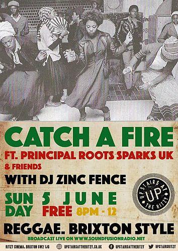 Catch A Fire June 2016