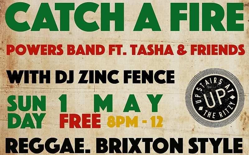 Catch A Fire Reggae Night May 2016