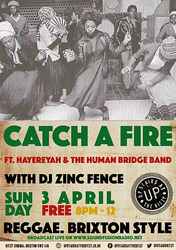 Catch A Fire Reggae Night April 2016 Brixton