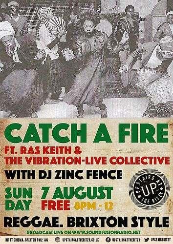 Catch A Fire Reggae Night August 2016