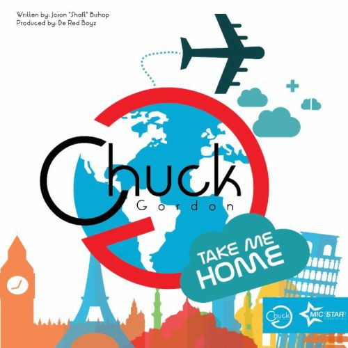 Chuck Gordan Take Me Home