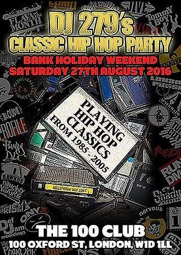 DJ 279 Classic Hip Hop Party 2016
