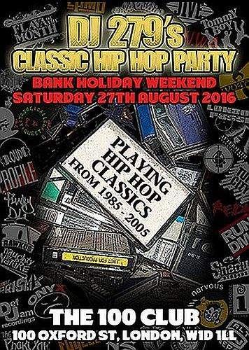 DJ 279 Classic Hip Hop Party 2016