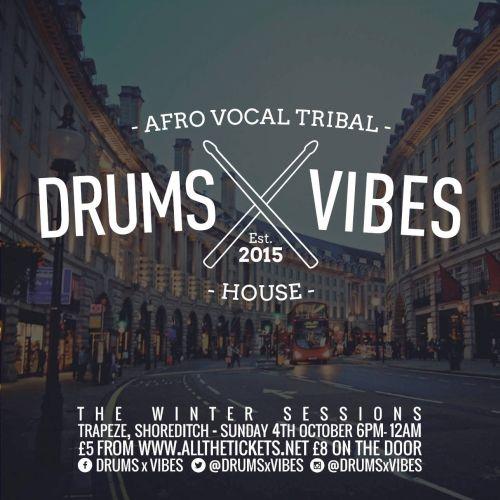 Drum X Vibes Flyer 2015