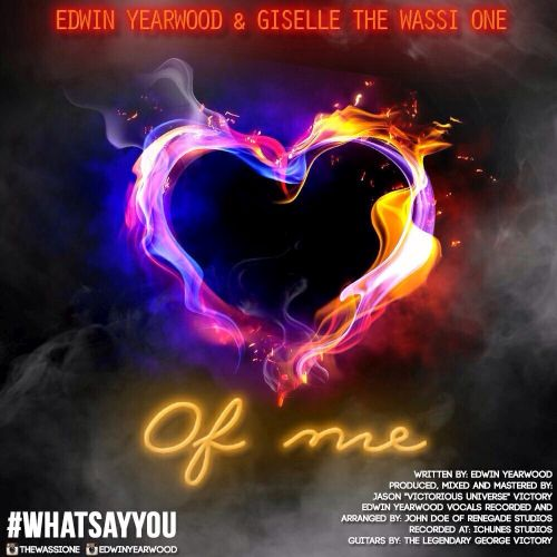 Edwin Yearwood Ft Giselle Heart of Me